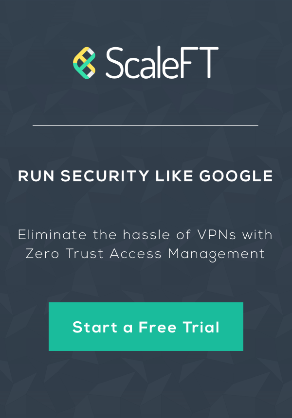 ScaleFT Zero Trust Access Management